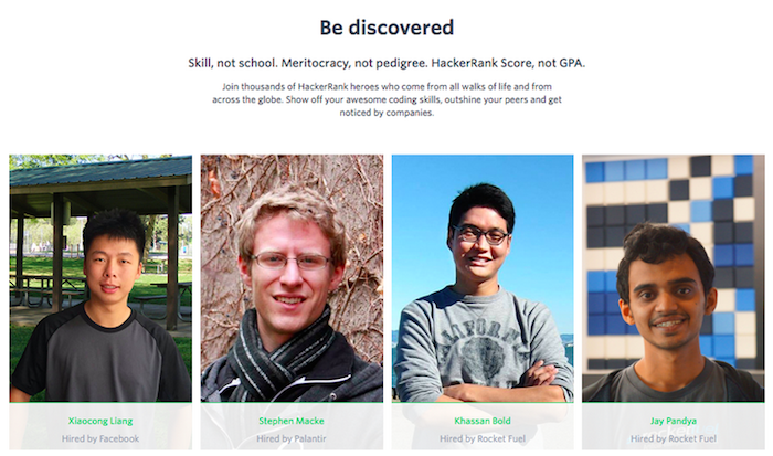 Screenshot from Hacker Rank website. Copy reads: 'Be discovered. Skill, not school. Meritocracy, not pedigree. HackerRank Score, not GPA. Features photos of four participants.