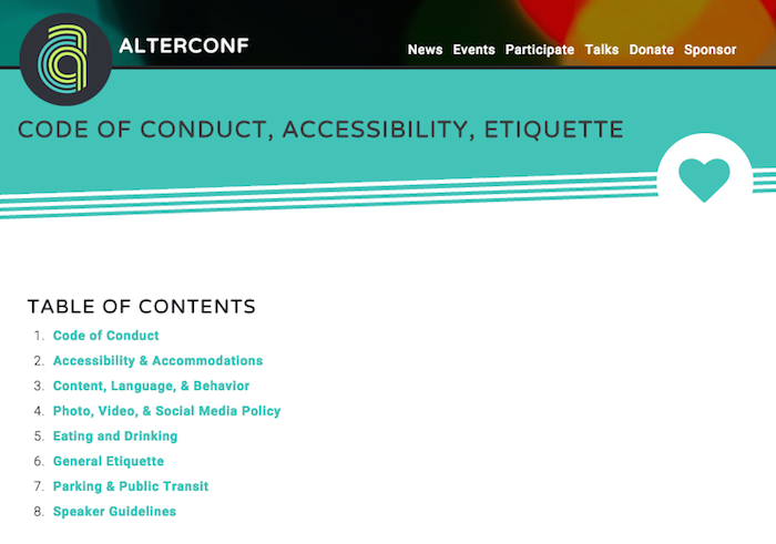 Page on Code of Conduct, Accessibility and Etiquette for AlterConf. Outlines items including accommodations, photo and video policy, parking and public transit, speaker guidelines and more.