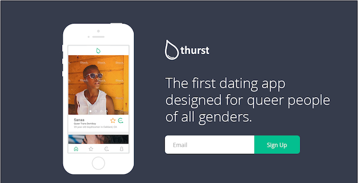 "A banner image for Thurst, reading: the first dating app designed for queer people of all genders. An iPhone is displayed with a mock user profile: ""Sanna, Queer Trans Demiboy, 20 year old day-dreamer in Oakland, CA."""