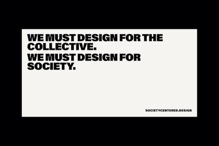 "Quote box reading ""We must design for the collective. We must design for society."""